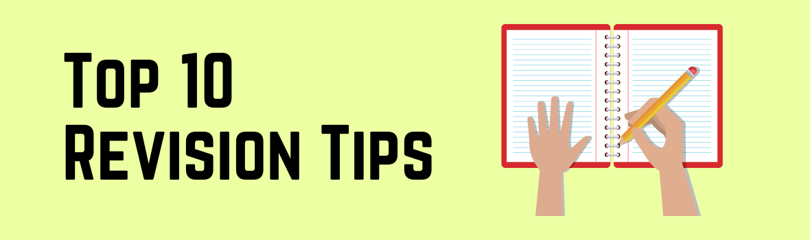 Top 10 Revision Tips Banner